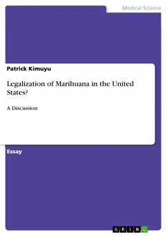 Legalization of Marihuana in the United States? (eBook, PDF)