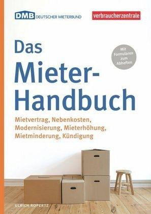 das mieter handbuch von ulrich ropertz portofrei bei b bestellen. Black Bedroom Furniture Sets. Home Design Ideas