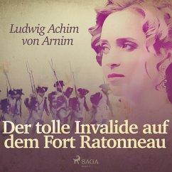 9788711926895 - Von Arnim, Ludwig Achim: Der tolle Invalide auf dem Fort Ratonneau (Ungekürzt) (MP3-Download) - Bog