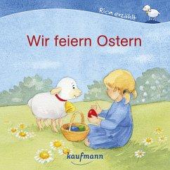 Wir feiern Ostern - Mauder, Katharina