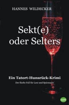 Sekt(e) oder Selters - Wildecker, Hannes