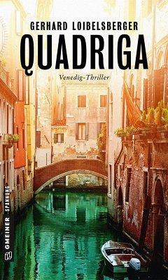 Quadriga (eBook, ePUB) - Loibelsberger, Gerhard