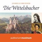 Die Wittelsbacher (Ungekürzt) (MP3-Download)