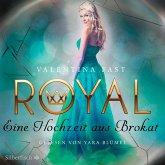 Eine Hochzeit aus Brokat / Royal Bd.5 (MP3-Download)