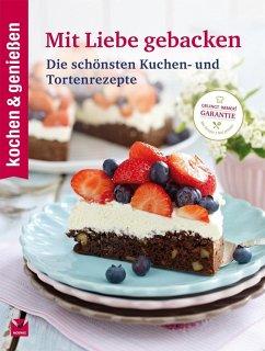 kochen & genießen: Mit Liebe gebacken (Mängelexemplar)