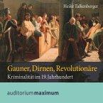 Gauner, Dirnen, Revolutionäre (Ungekürzt) (MP3-Download)