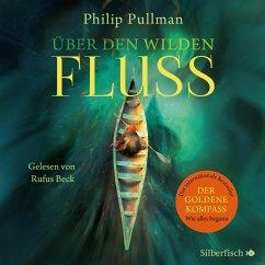 Über den wilden Fluss / His dark materials Bd.0 (MP3-Download) - Pullman, Philip