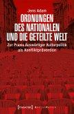 Ordnungen des Nationalen und die geteilte Welt (eBook, PDF)