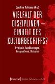 Vielfalt der Disziplinen - Einheit des Kulturbegriffs? (eBook, PDF)