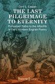 The Last Pilgrimage to Eternity (eBook, PDF)