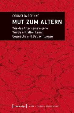 Mut zum Altern (eBook, PDF) - Behnke-Vonier, Cornelia