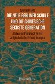 Die Neue Berliner Schule und die chinesische Sechste Generation (eBook, PDF)