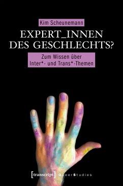 Expert_innen des Geschlechts? (eBook, PDF) - Scheunemann, Kim
