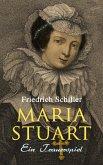 Maria Stuart: Ein Trauerspiel (eBook, ePUB)