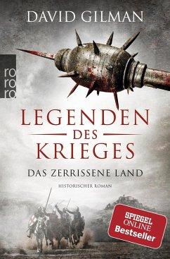 Das zerrissene Land / Legenden des Krieges Bd.5 - Gilman, David