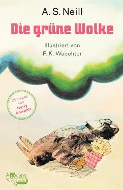 Die grüne Wolke - Neill, Alexander Sutherland