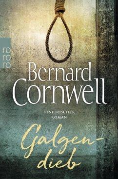Galgendieb - Cornwell, Bernard