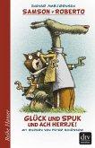 Samson und Roberto, Glück und Spuk und ach herrje! (eBook, ePUB)