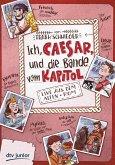 Ich, Caesar, und die Bande vom Kapitol, Live aus dem alten Rom (eBook, ePUB)