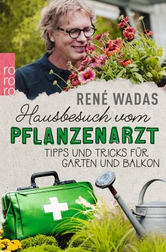 Hausbesuch vom Pflanzenarzt - Wadas, René