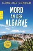 Mord an der Algarve / Anabela Silva ermittelt Bd.1