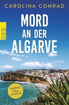 Mord an der Algarve / Anabela Silva ermittelt Bd.1 - Conrad, Carolina