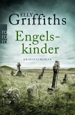 Engelskinder / Ruth Galloway Bd.6
