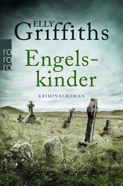 Engelskinder / Ruth Galloway Bd.6 - Griffiths, Elly