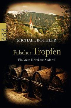 Falscher Tropfen / Wein-Krimi Bd.4 - Böckler, Michael