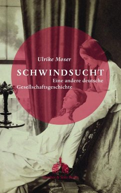 Schwindsucht - Moser, Ulrike