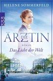 Das Licht der Welt / Die Ärztin Bd.1