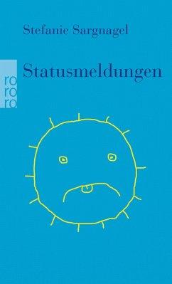 Statusmeldungen - Sargnagel, Stefanie