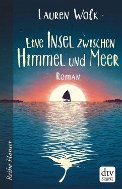 Eine Insel zwischen Himmel und Meer (eBook, ePUB) - Wolk, Lauren