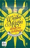 Weiße Magie - direkt ins Schwarze (eBook, ePUB)