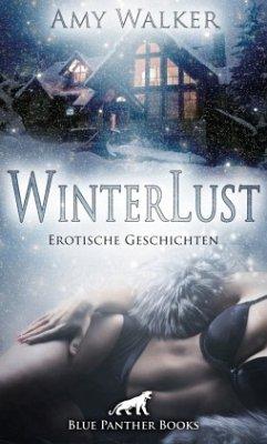 WinterLust   Erotische Geschichten - Walker, Amy