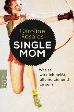 Single Mom - Rosales, Caroline