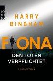 Fiona: Den Toten verpflichtet / Fiona Griffiths Bd.1