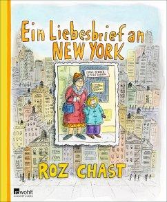 Ein Liebesbrief an New York - Chast, Roz