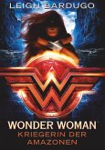 Wonder Woman - Kriegerin der Amazonen (eBook, ePUB)