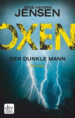 Der dunkle Mann / Oxen Bd.2 (eBook, ePUB) - Jensen, Jens Henrik