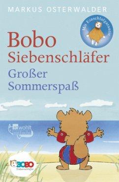 Bobo Siebenschläfer. Großer Sommerspaß - Osterwalder, Markus
