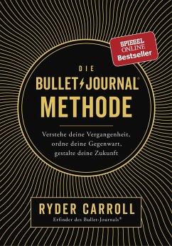 Die Bullet-Journal-Methode - Carroll, Ryder