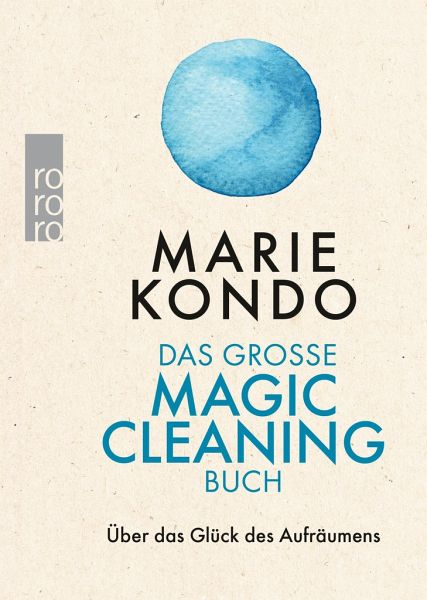 das gro e magic cleaning buch von marie kondo taschenbuch b. Black Bedroom Furniture Sets. Home Design Ideas