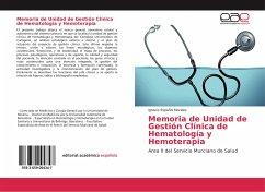 Memoria de Unidad de Gestión Clínica de Hematología y Hemoterapia