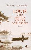 Louis oder Der Ritt auf der Schildkröte (eBook, ePUB)