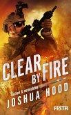 Clear by Fire - Suchen & vernichten (eBook, ePUB)