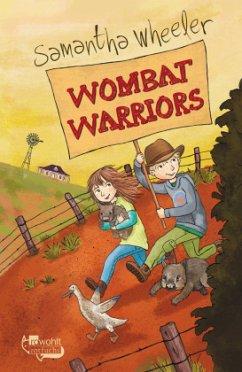 Wombat Warriors - Wheeler, Samantha