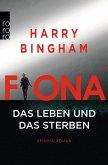 Fiona: Das Leben und das Sterben / Fiona Griffiths Bd.2