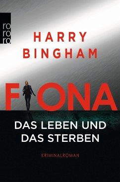Fiona: Das Leben und das Sterben / Fiona Griffiths Bd.2 - Bingham, Harry