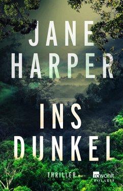 Ins Dunkel - Harper, Jane